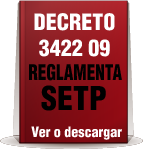 decreto 3422 09 reglamenta setp